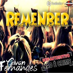 Especial Remenber - DJ Gilvan Fernandes