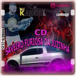 SAVEIRO FURIOZA DA JUZINHA CHAPECO SC