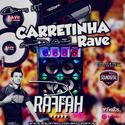 Carretinha Rave Volume 02 - 01