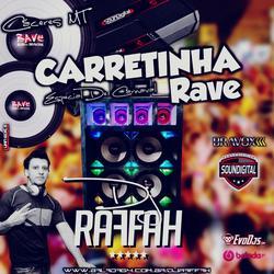 Carretinha Rave Volume 02