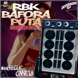 RBK BAFORA PUTA ESPECIAL DE VERAO 2