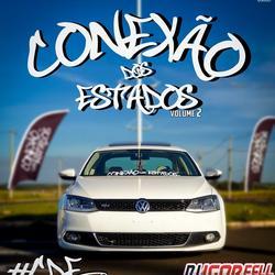 CD CONEXAO DOS ESTADOS VOL 2 BY DJ IGOR