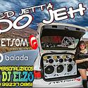 01 ABERTURA JETTA DO JEH BY DJ ELZO