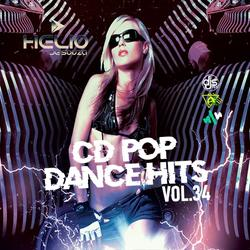 CD Pop Dance Hits Vol.34 ( DJ Helio De Souza )