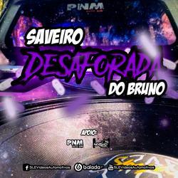 CD Saveiro Desaforada Do Bruno - Tum Dum