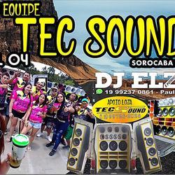 CD EQUIPE TEC SOUND VOL 04 BY DJ ELZO