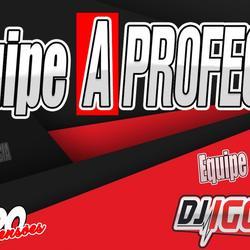 EQUIPE A PROFECIA VOL 2 BY DJ IGOR FELL