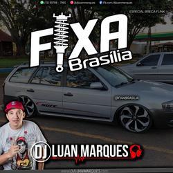 Fixa Brasilia Especial Brega Funk