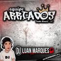 Equipe Arriados - DJ Luan Marques - 01