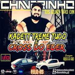 Cd Kadett Treme Tudo e Cross Do Eder