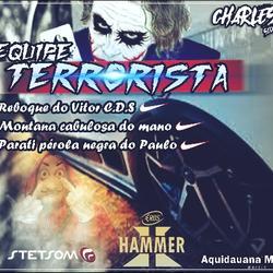 CD EQUIPE TERRORISTA