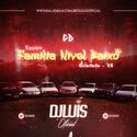 01 - CD Equipe Familia Nivel Baixo - DJ Luis Oficial