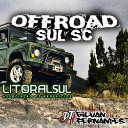 Grupo OffRoad Sul SC - DJGilvanFernandes