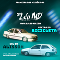 16 - CD Vectra do Bicicleta & Gol do Alisson - DJ L�o MD