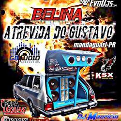 CD BELINA ATREVIDA DO GUSTAVO
