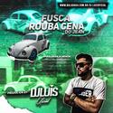 01 CD - Fusca Rouba Cena do Jean - DJ Luis Oficial