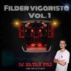 CD Filder Vigarista  Dj Natan Prd Vol. 1