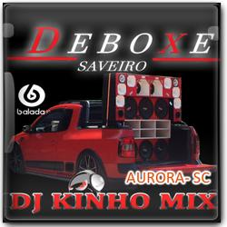 CD Saveiro Deboxe 2021 DJ Kinho Mix