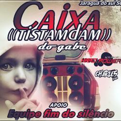 CD CAIXA TISTANDAM= DJ CHARLES SILVA