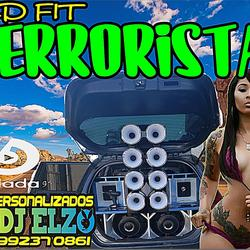 01 FIT TERRORISTA 2020  BY DJ ELZO
