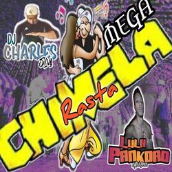 MEGA ESPECIAL RASTA CHINELA DJ CHARLES SILVA EM PARCERI
