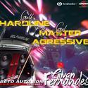 01 - GOL MASTER AGRESSIVE E GOLF HARDLINE - DJ GILVAN FERNANDES