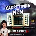 Carretinha NN Volume 2 - DJ Luan Marques - 01