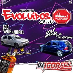 CD EQUIPE EVOLUIDOS CLUB VOL 2 DJ IGOR F