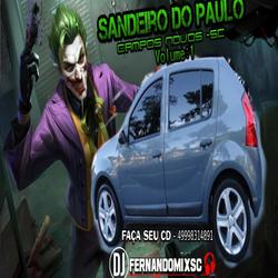 SANDEIRO DO PAULO CAMPOS NOVOS SC VOL 1 DJ FERNANDOMI