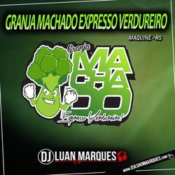 CD Granja Machado Expresso Verdureiro