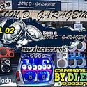 01 ABERTURA SOM D GARAGEM VOL 02 BY DJ ELZO