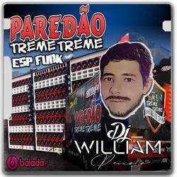 CD PAREDAO TREME TREME   ESP FUNK 2021   DJWILLIAM