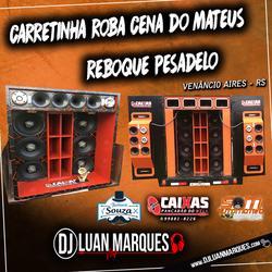 CD Carretinha Roba Cena Do Mateus E Reboque