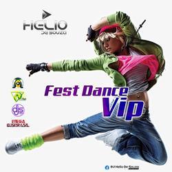 CD Fest 28 Dance Vip  ( DJ Helio De Souza )
