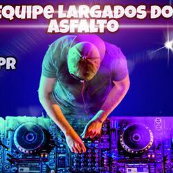 Cd Equipe Largados no Asfalto Dj Diego PR