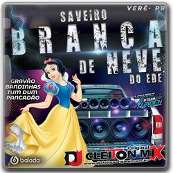 Saveiro Branca de Neve do Ede