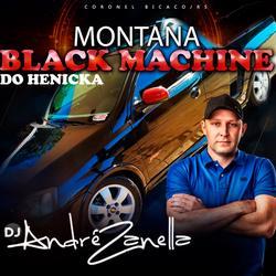 MONTANA BLACK MACHINE ESPECIAL PANCADAO