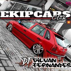 CD Ekipcars Club - Dj Gilvan Fernandes