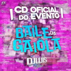 CD Baile Da Gaiola Primeira Edição