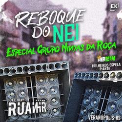 CD REBOQUE DO NEI - ESP. GRUPO GNR