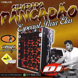 Silverado Pancadão - Especial pra Elas