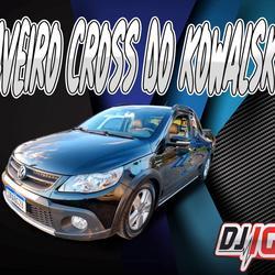 CD SAVEIRO CROSS DO KOVALSKI BY DJ IGOR