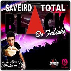 Cd Saveiro Total Black Do Fabinho  Fiabani Dj   Faixa 0