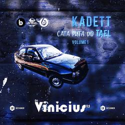 CD KADETT CATA PUTA DO TAEL VOL1