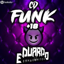 CD FUNK 18 DJ EDUARDO ERMAKOWITCH