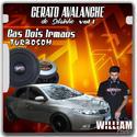 22   CD CERATO AVALANCHE DO SELSINHO DJWILLIAM PEIXOTO