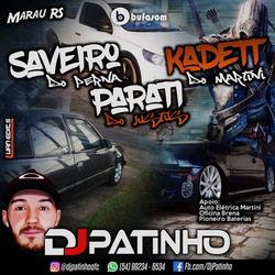 Parati G3 do Justus Saveiro G5 do Perna