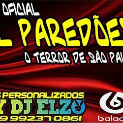 CD CL PAREDOES O TERRRO DE SP BY DJ ELZO