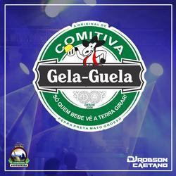 COMITIVA GELA GUELA 2019 RESSACADA