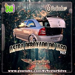CD Astra Deboxado Do Iago Volume2